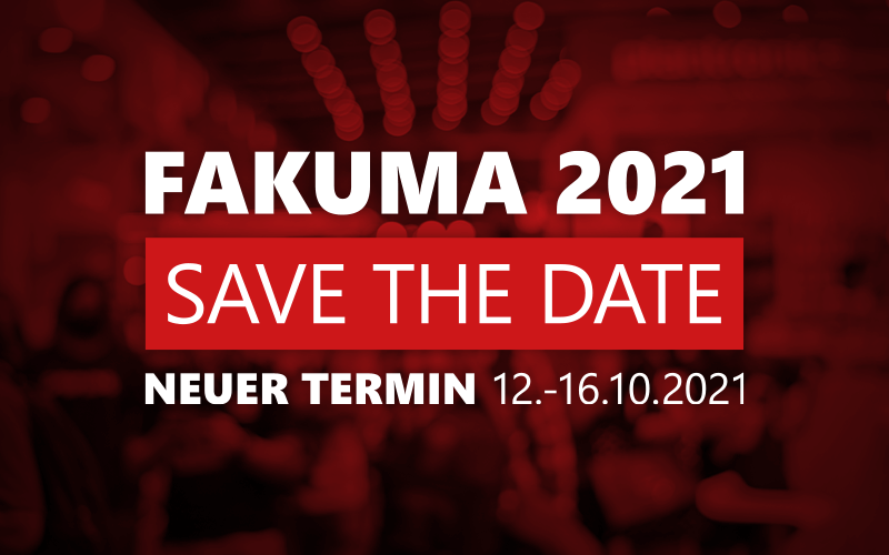 Fakuma 2021 – Neuer Termin!